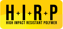 H+I+R+P (High Impact Resistant Polymer)